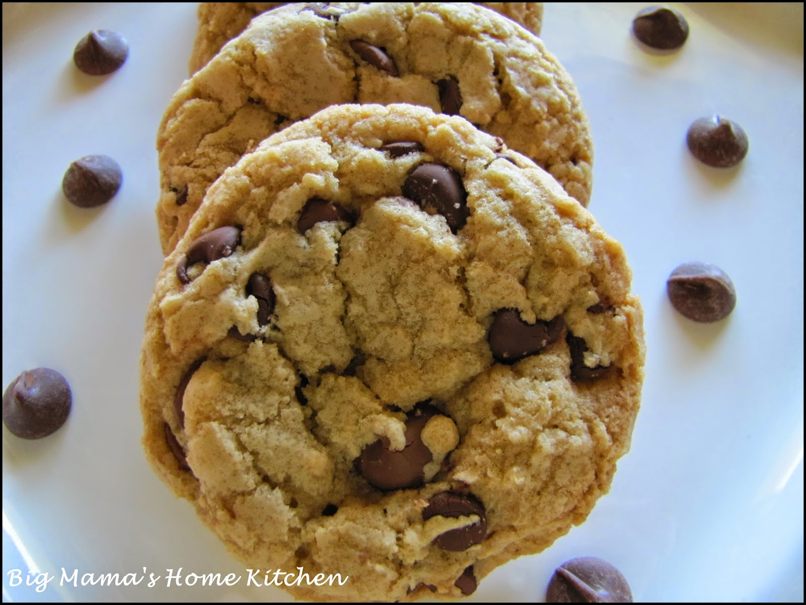 Big Mama's Home Kitchen: Thick and Chewy Chocolate Chip Cookies