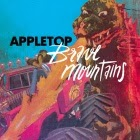 Appletop: Brave Mountains
