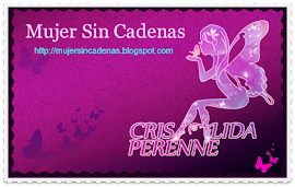 Visita nuestro  blog Mujer Sin Cadenas