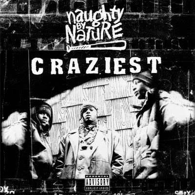 Naughty By Nature – Craziest (1995) Flac (CDS)