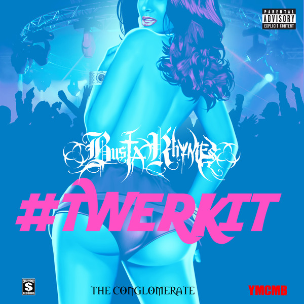 Busta Rhymes ft Nicki Minaj - Twerk It - copertina traduzione testo video download