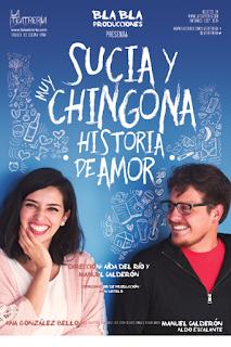 """Estrenarán """"Sucia y muy chingona historia de amor"""" en La Teatrería de Junio hasta Agosto"""