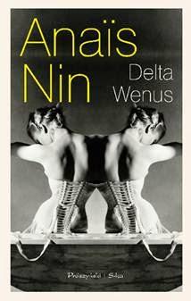 http://shczooreczek.blogspot.com/2014/05/delta-wenus-anais-nin.html