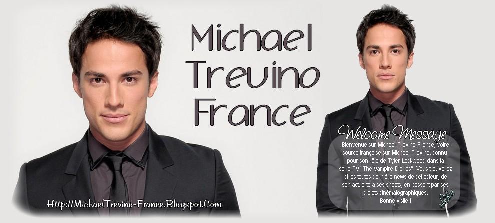 Michael Trevino France