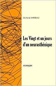 """""""Les 21 jours d'un neurasthénique"""", 2018"""