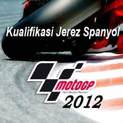 Lorenzo Pole Position Di Sirkuit Jerez Pada Kualifikasi MotoGP Spanyol 2012