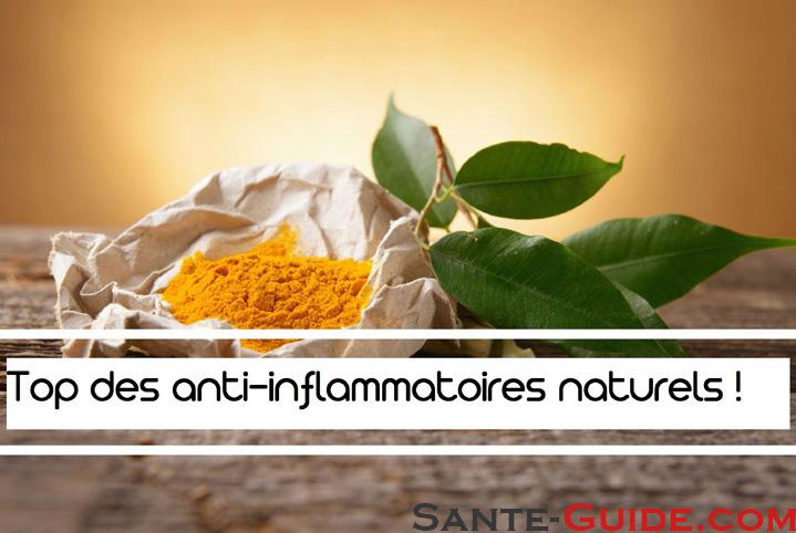 Top des anti-inflammatoires naturels ! ~ Sante-Guide.com