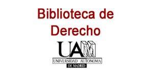 Biblioteca de Derecho. Universidad Autónoma de Madrid