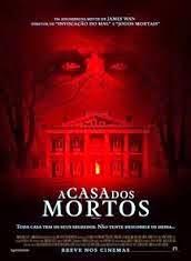 A Casa dos Mortos – Dublado (2015)