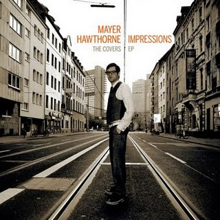 Mayer Hawthorne – Impressions: The Covers EP (Soul)