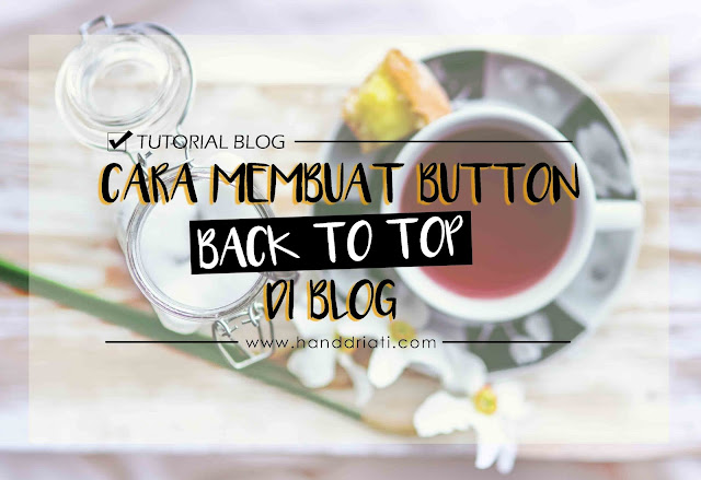 Tutorial_cara_membuat_tombol_back_to_top_di_blog