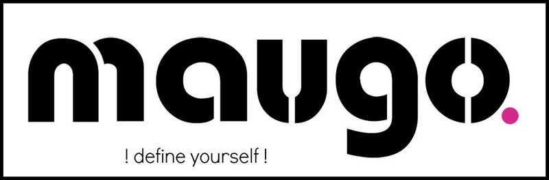 !define yourself ! with MAUGO.