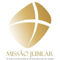 Missão Jubilar. vive esta hora!