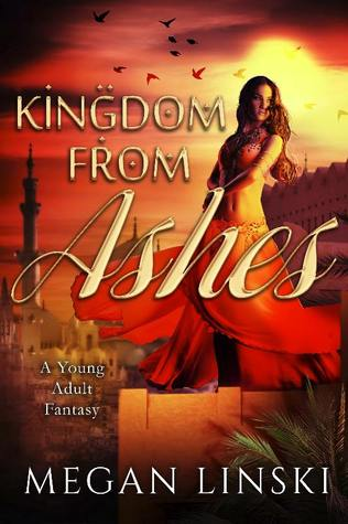 ARC Review: Kingdom From Ashes by Megan Linski
