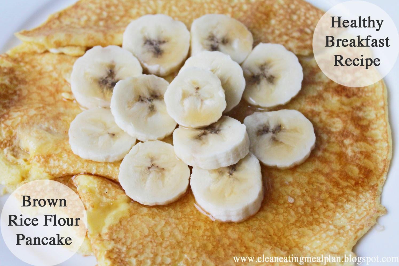 Healthy Breakfast Recipe Brown Rice Flour Pancake