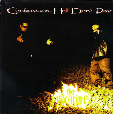Tha Mexakinz – Confessions… Hell Don't Pay (CDS) (1995) (320 kbps)