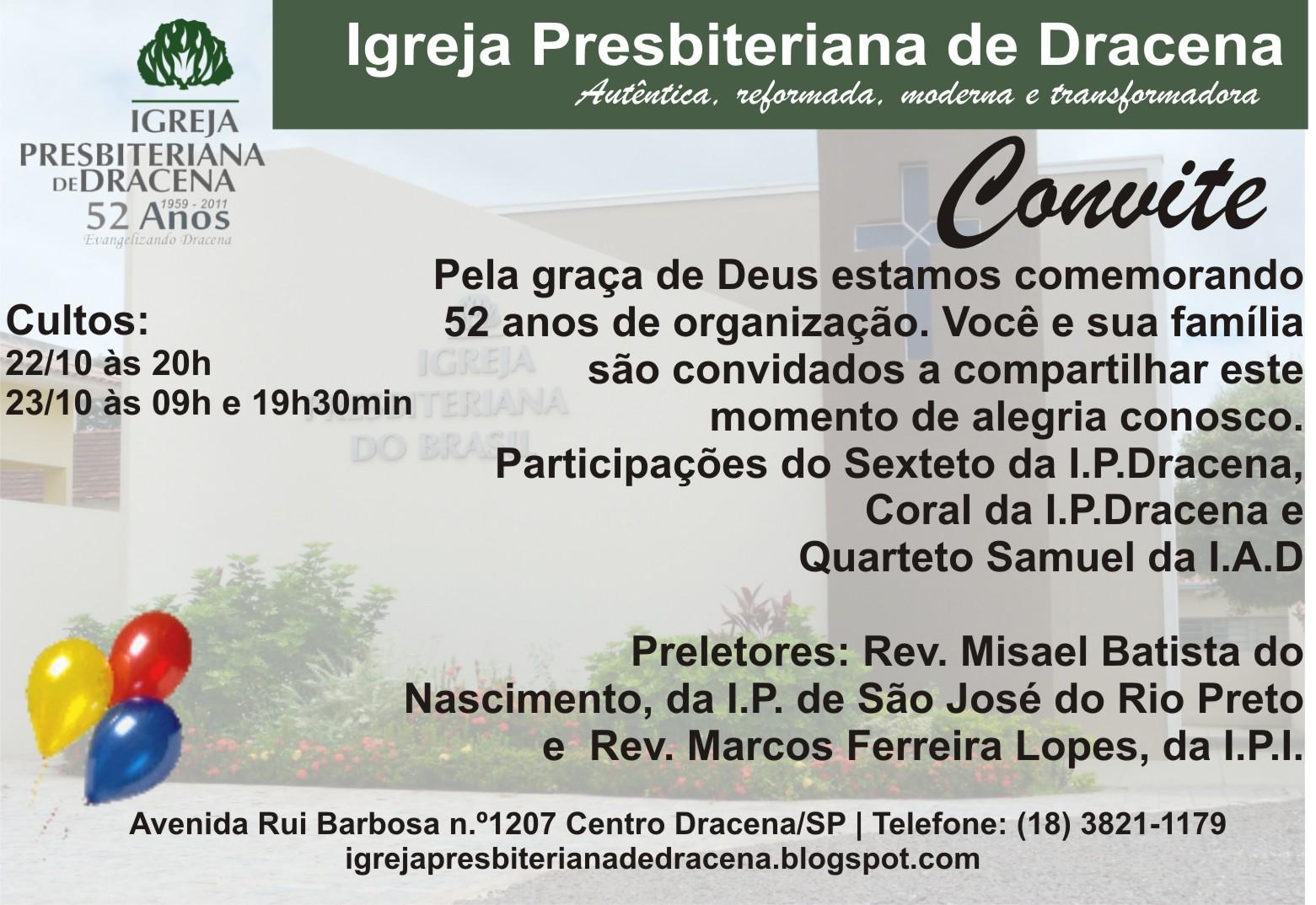 VELHAS: Convite de Aniversário da Igreja Presbiteriana de Dracena
