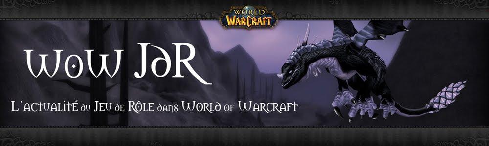 WoW JdR : l'actualité du Jeu de Rôle dans World of Warcraft !