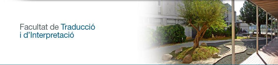 Facultad de Traducción e Interpretación- UAB
