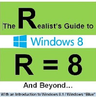 The Realist's Guide to Windows 8