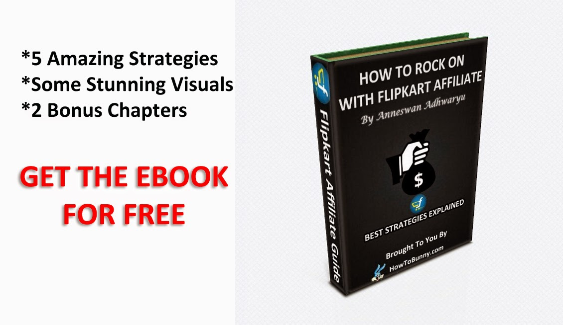 FREE EBOOK: How To Rock On With Flipkart Affiliate?