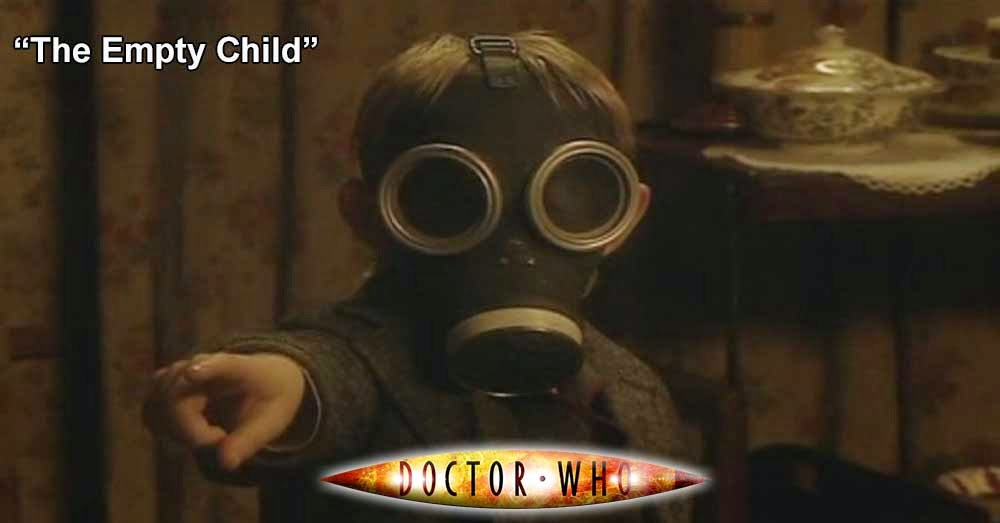 Doctor Who 164: The Empty Child