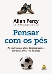 Pensar com os pés * Allan Percy