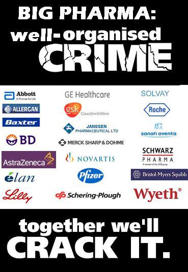 http://3.bp.blogspot.com/-jQK33f2wgQ4/TC2PLP45bqI/AAAAAAAACag/cwC_rsjNnqM/s1600/Big+Pharma+well+org_crime.JPG
