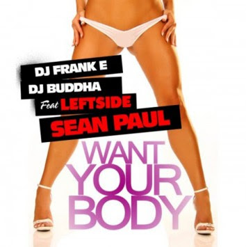 Leftside Ft Sean Paul - Want Yuh Body Flip