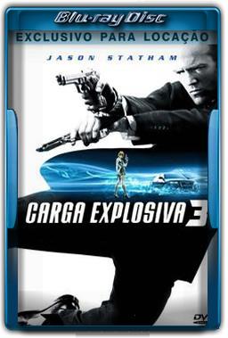 Carga Explosiva 3 Torrent Dublado