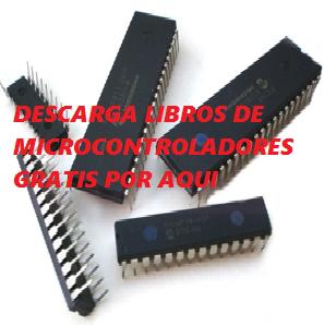 LIBROS DE MICROCOTROLADORES