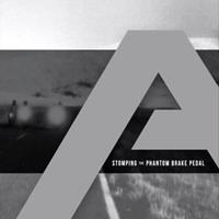 [2012] - Stomping The Phantom Brake Pedal (2CDs)