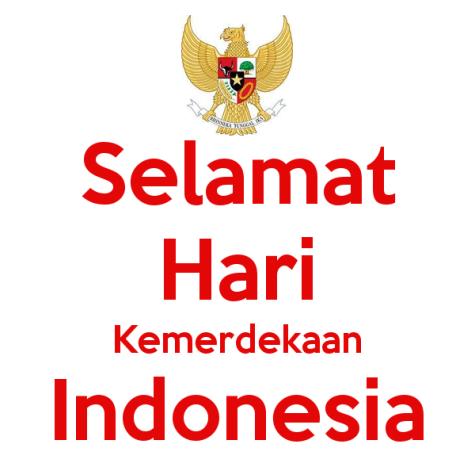 Ucapan Selamat Hari Kemerdekaan Bangsa Indonesia ke-70