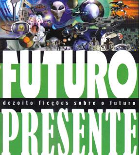 Hora de Ler: Futuro Presente - Nelson de Oliveira