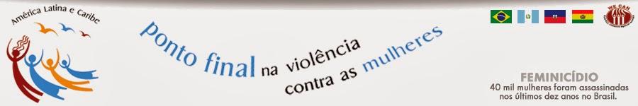 Basta de violência contra as mulheres