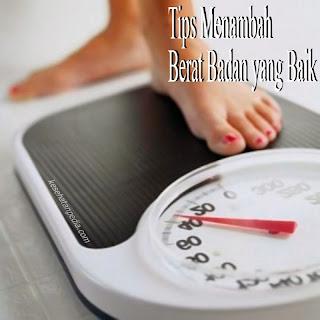 Menambah Menggemukan Berat Badan yang Kurus