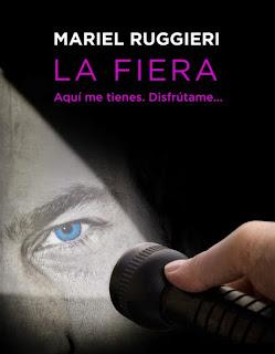 NOVELA - La Fiera Mariel Ruggieri (Zafiro - 6 noviembre 2014) Literatura - Ficción - Romántica - Erótica Mayores de 18 años | Edición Ebook Kindle