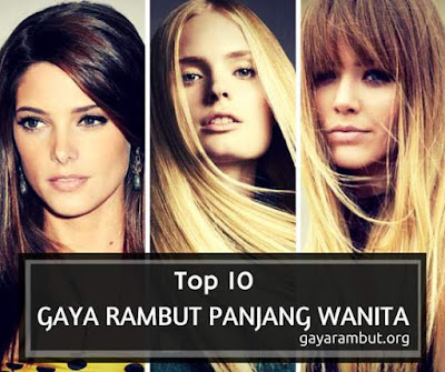 top 10 gaya rambut panjang wanita terbaik dan terpopular 2147789