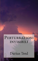 Darius Tred - Perturbazioni invisibili