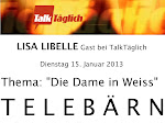 Jan.13 The interview online on: TV-TeleBärn, LISA LIBELLE guest by Talk Täglich - Die Frau in Weiss