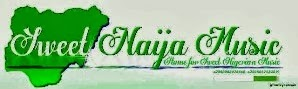 SWEET NAIJA MUSIC