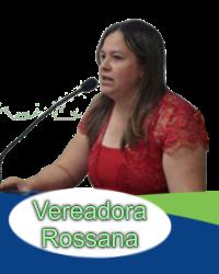 Vereadora Rossana