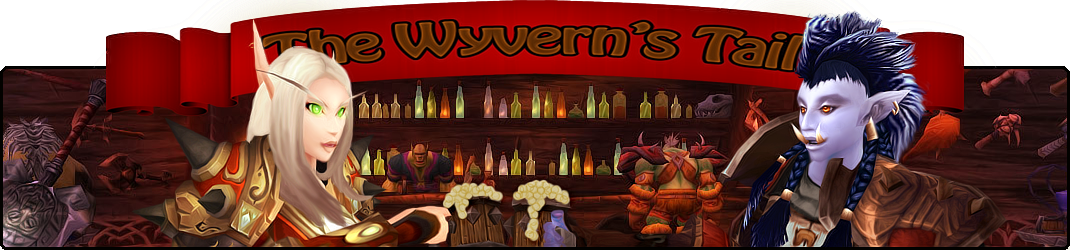 The Wyvern's Tail - World of Warcraft Blog + Character Diary
