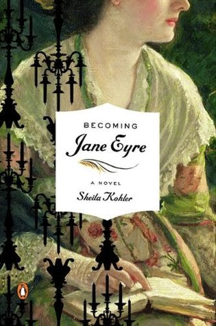 https://www.goodreads.com/book/show/6394951-becoming-jane-eyre?ac=1