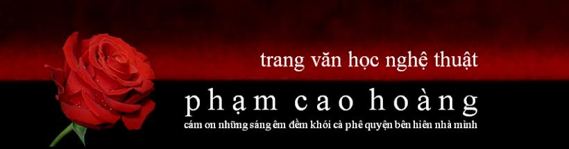 TRANG VĂN HỌC NGHỆ THUẬT PHẠM CAO HOÀNG