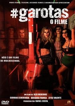 Garotas - O Filme Torrent Download