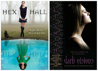 You've read and enjoy Hex Hall, Dark Vision is next!