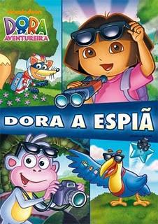 Filme Dora a Aventureira : Dora A Espiã   Dublado