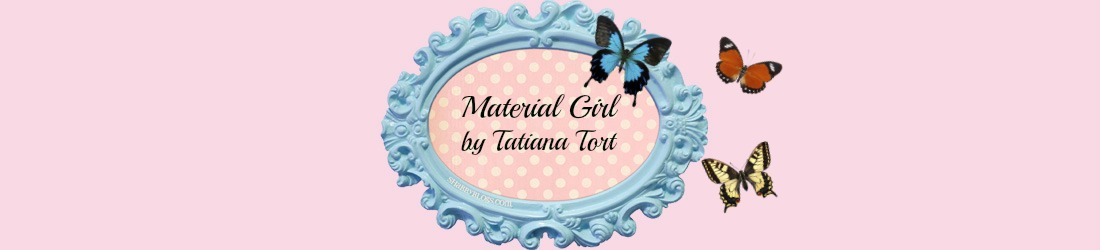 Material Girl by Tatiana Tort