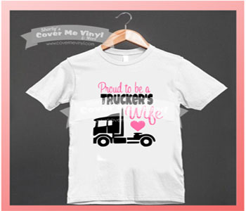 Proud Trucker's  Wife Shirt